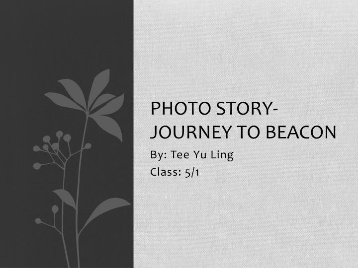 photo story journey to beacon n.