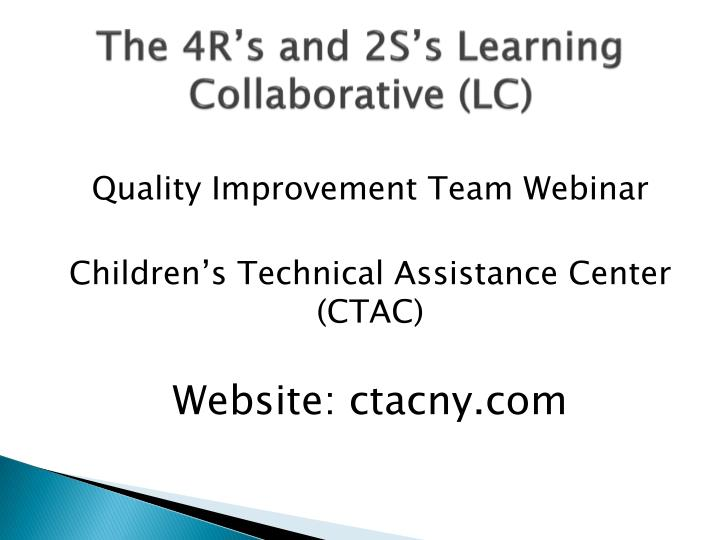 The 4r s and 2s s learning collaborative lc