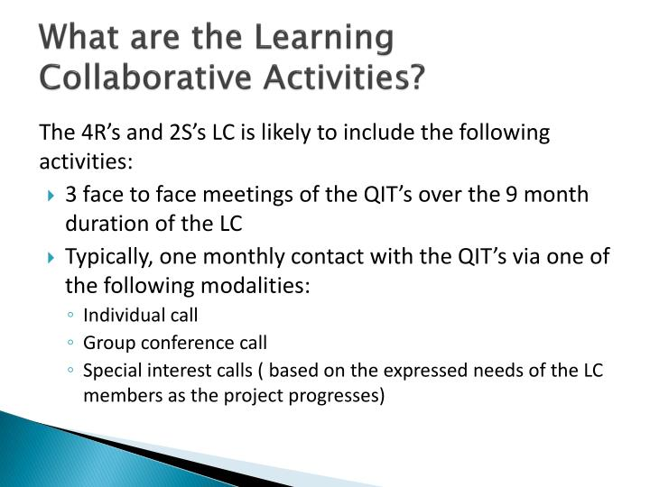 What are the Learning Collaborative Activities?