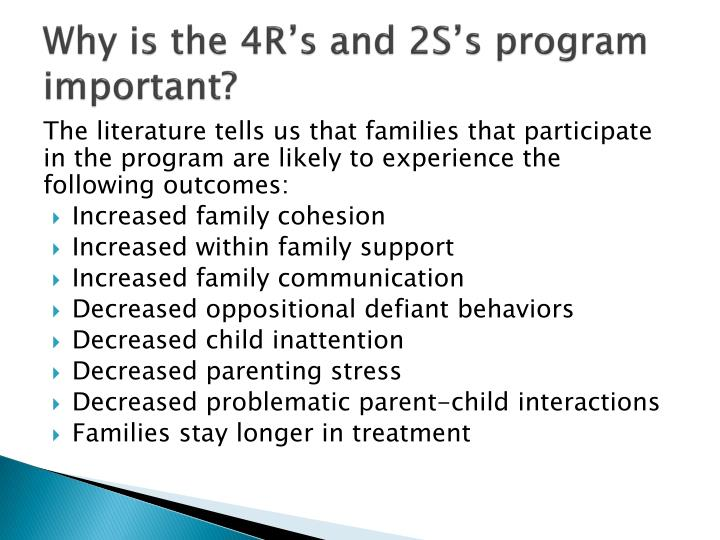 Why is the 4R's and 2S's program important?
