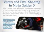 vertex and pixel shading in ninja gaiden 3