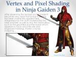vertex and pixel shading in ninja gaiden 33