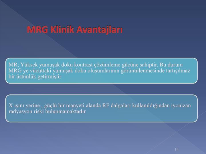 MRG Klinik Avantajları
