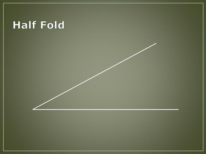 Half Fold