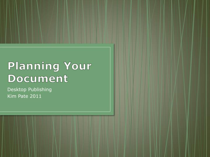 Planning your document