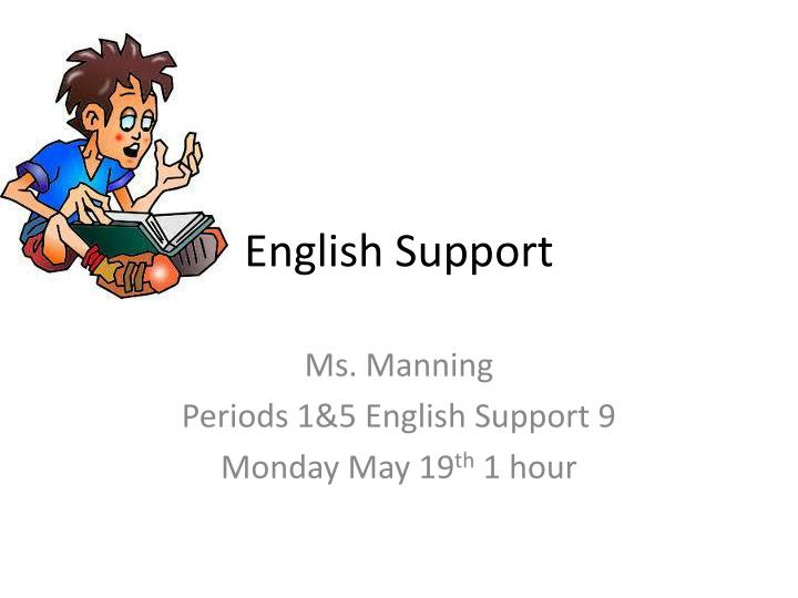 english support n.