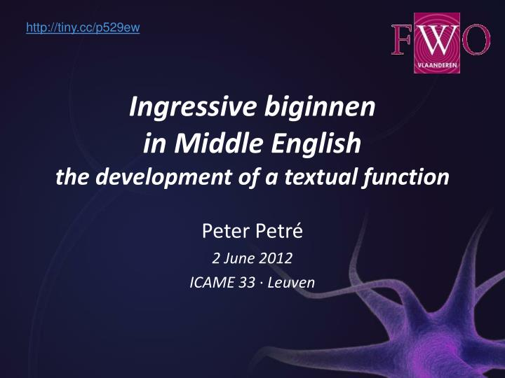ingressive biginnen in middle english the development of a textual function n.