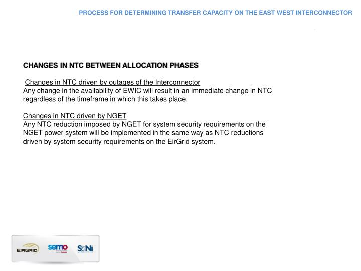 PROCESS FOR DETERMINING TRANSFER CAPACITY ON THE EAST WEST INTERCONNECTOR