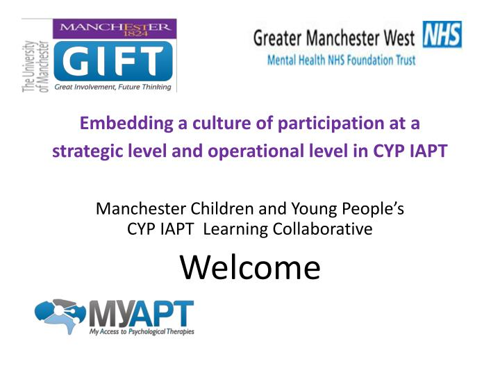 embedding a culture of participation at a strategic level and operational level in cyp iapt n.