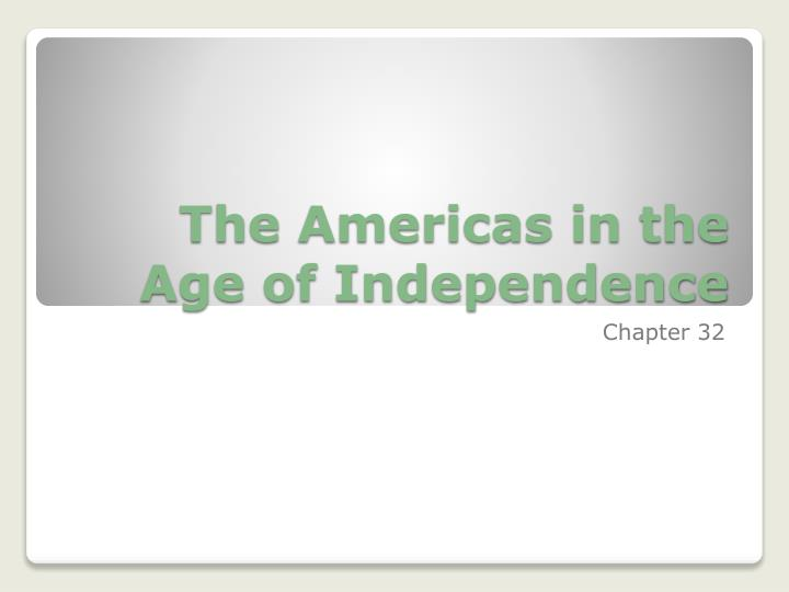 the americas in the age of independence n.