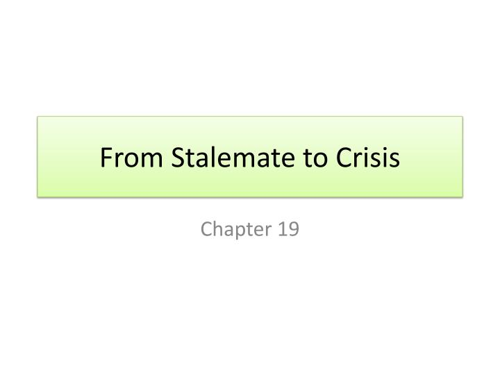 from stalemate to crisis n.
