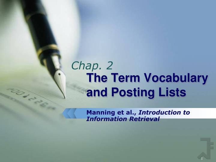 the term vocabulary and posting lists n.
