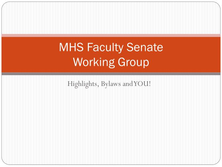 mhs faculty senate working group