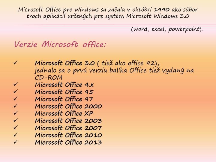 Microsoft Office pre Windowssa začala v októbri