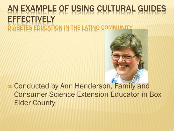 Conducted by Ann Henderson, Family and Consumer Science Extension Educator in Box Elder