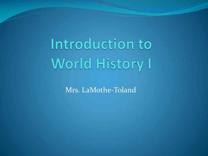 introduction to world history i n.