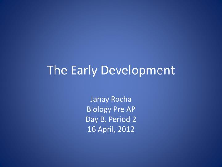 the early development