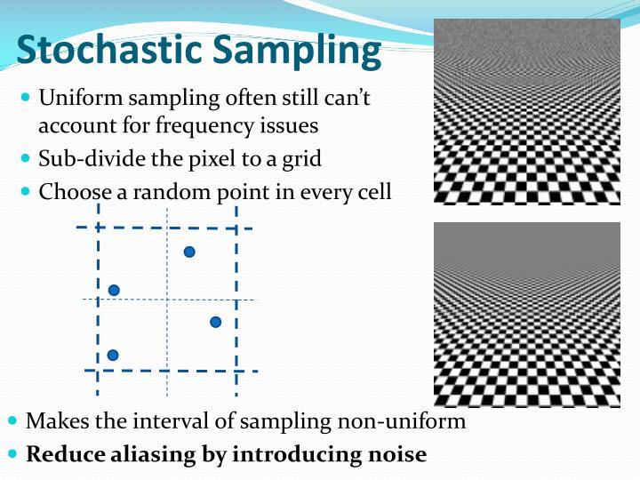 Stochastic Sampling