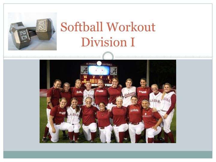 softball workout division i n.