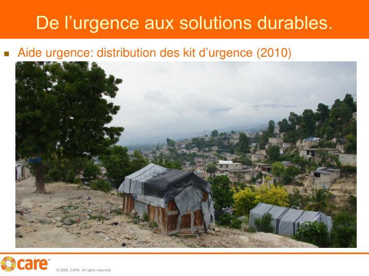 De l'urgence aux solutions durables.