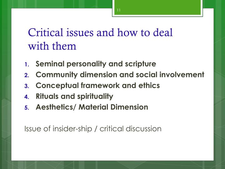 Critical issues and how to deal with them