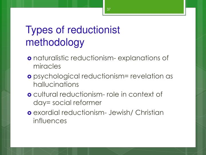 Types of reductionist methodology