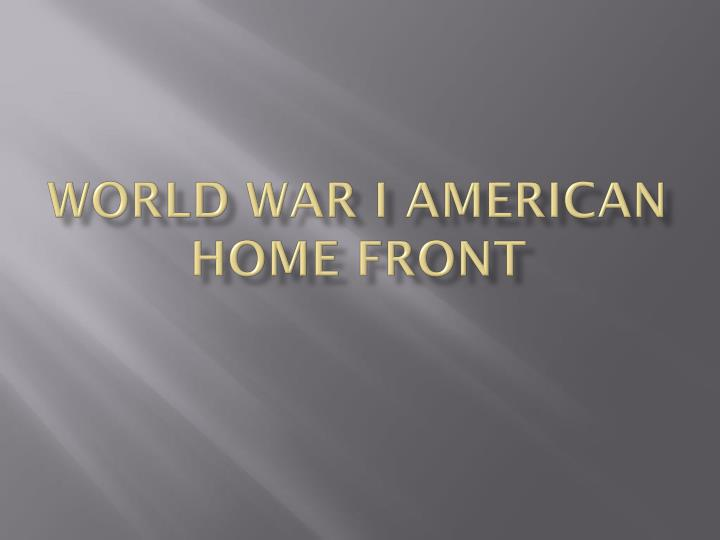 world war i american home front n.