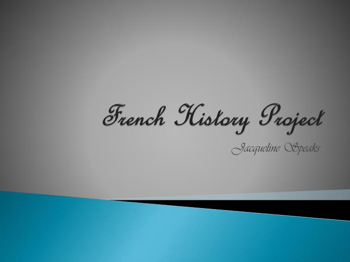 French History Project