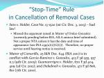 stop time rule in cancellation of removal cases