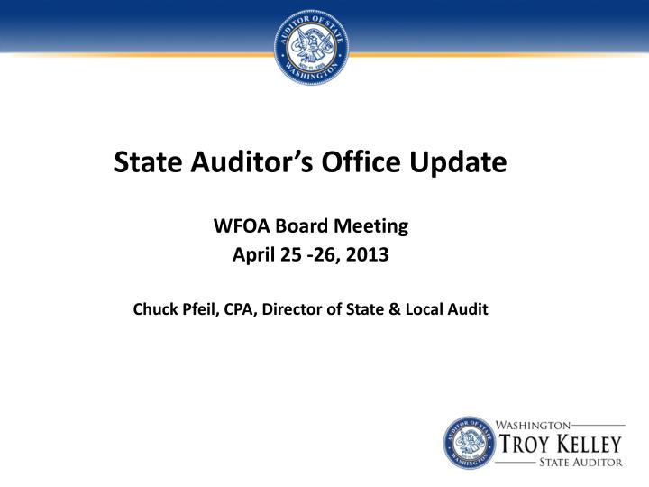 State Auditor's Office Update