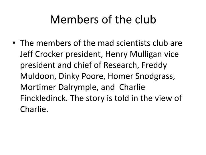Members of the club