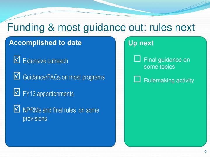 Funding & most guidance out: rules next