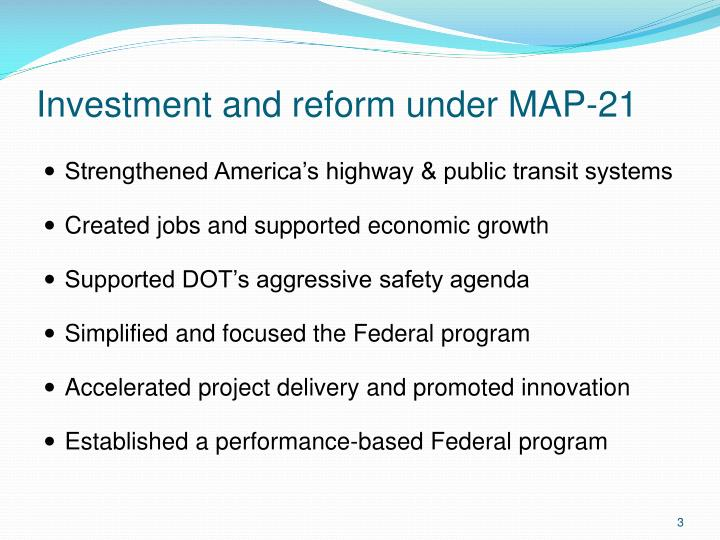 Investment and reform under map 21