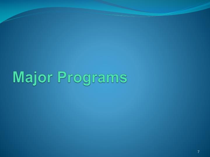 Major Programs