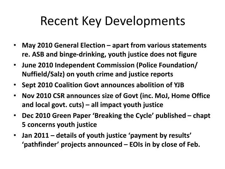 Recent Key Developments