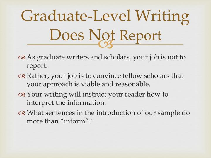 Graduate-Level Writing Does Not