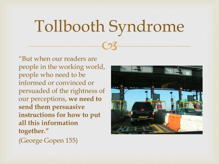 Tollbooth syndrome