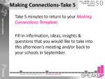 making connections take 5