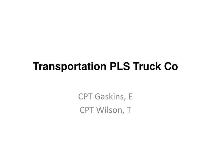 transportation pls truck co n.