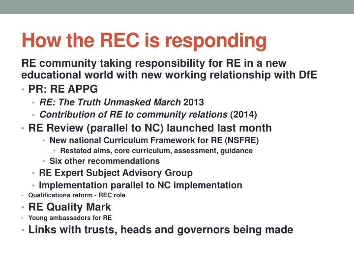 How the REC is responding