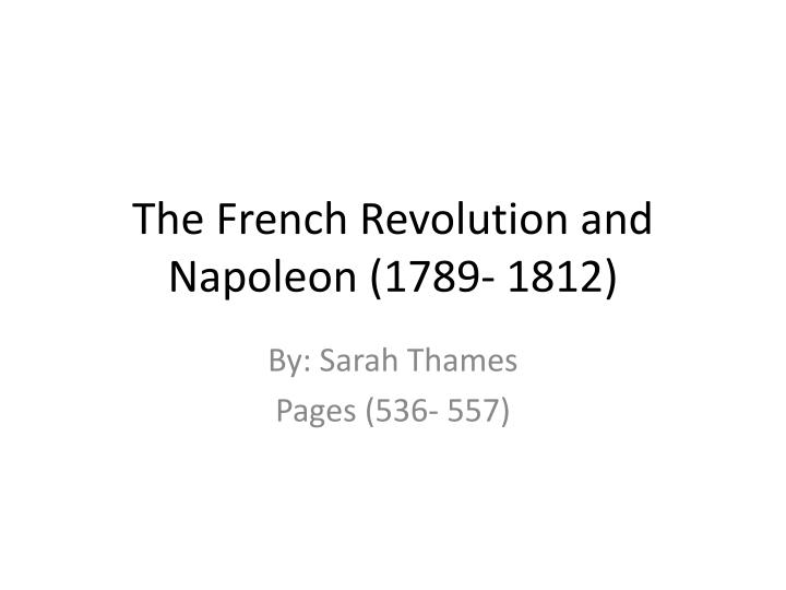the french revolution and napoleon 1789 1812 n.