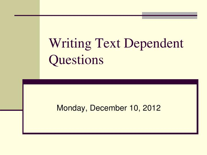 writing text dependent questions n.