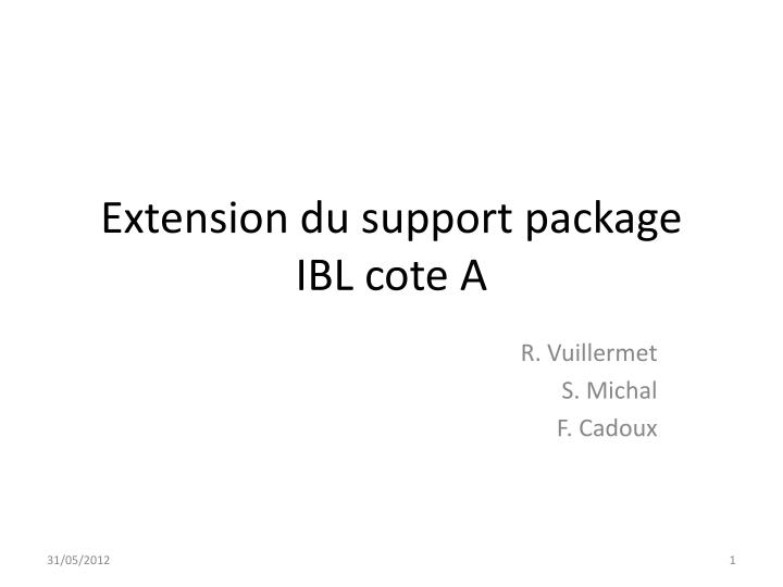 extension du support package ibl cote a n.