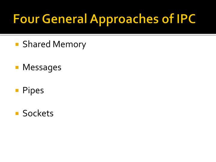 Four General Approaches of IPC