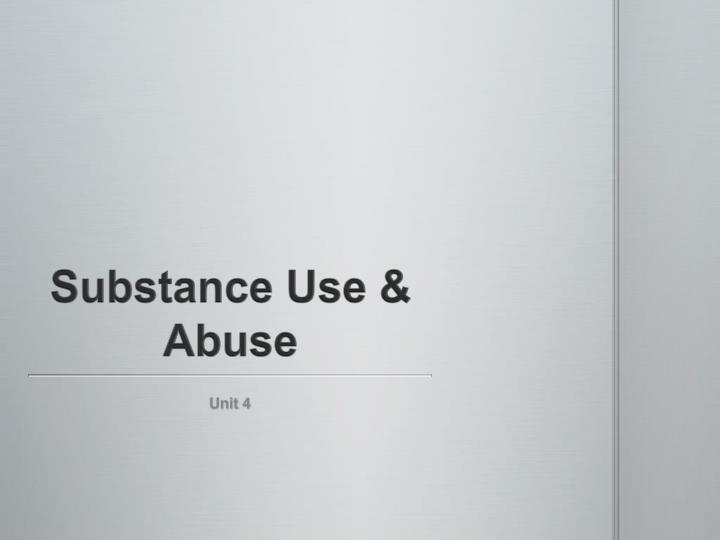 substance use abuse n.