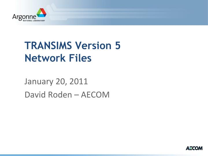transims version 5 network files n.