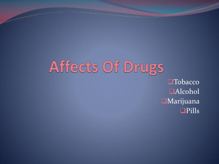 affects of drugs n.