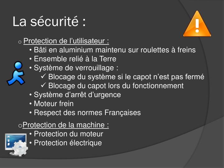 La sécurité :