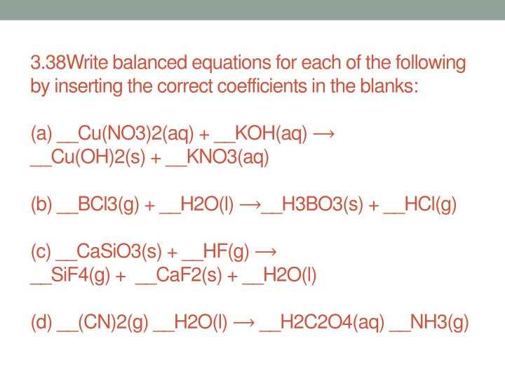 3.38Write balanced equations for each of the following by