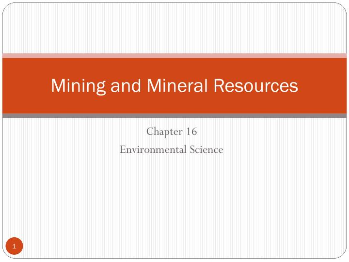 mining and mineral resources n.